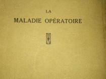 """""""La maladie operatoire """", S. Tzovaru, D.Theodoresco, 1941"""