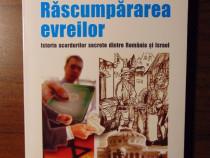 Rascumpararea evreilor - Radu Ioanid (Polirom, 2005)