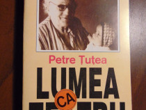 Lumea ca teatru - Petre Tutea (1993)