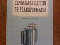 Exploatarea uleiului de transformator - B. P. Burianov / R1F
