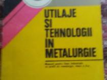 Utilaje si tehnologii in metalurgie