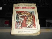 Neamul Soimarestilor Mihail Sadoveanu Ed. Ion Creanga 1986