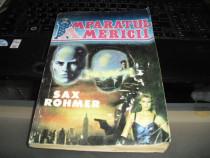 Imparatul Americii Sax Rohmer Editura Romfel 1991