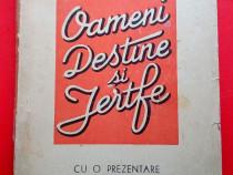 Oameni, Destine si Jertfe, Dr. I. Weinberg, 1947, Autograf
