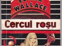Cercul rosu Autor(i): Edgar Wallace