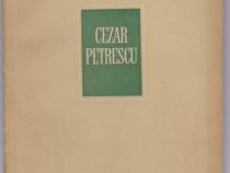 Cezar Petrescu 1957 Autor(i): Horia Stancu