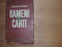 Silvian Iosifescu - Oameni si carti ( 1946, cu dedicatie ! )