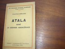 Chateaubriand - Atala. Rene. Le dernier abencerage ( 1935 )*