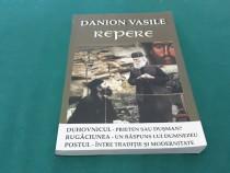 Danion vasile *repere duhovnicul rugăciunea, postul/ 2007
