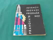 Invenții inovații produse noi *prahova '70