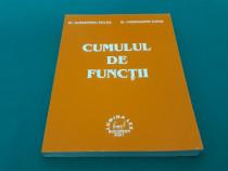 Cumulul de funcții/ al. țiclea, constantin tufan/ 2001