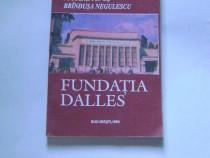 Fundaţia Dalles - Nicolae Peneş, Brînduşa Negulescu