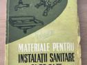Carte Materiale pentru instalatii sanitare si de gaze