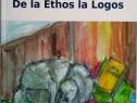 O hermeneutică a comunicării - De la Ethos la Logos
