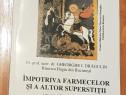 Impotriva farmecelor si a altor superstitii de Dragulin