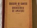 Culegere de cantece pentru orchestrele de amatori volumul i1