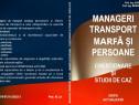 Manageri transport rutier: chest. și studii de caz rezolvate