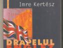 Imre Kertesz-Drapelul englez