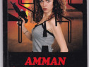 Amman insangerat Autor(i): Gerard de Villiers