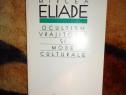 Eliade -Ocultism vrajitorie si mode culturale