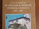 Viticultura - Statiunea Viti-Vinicola Greaca / R3P3S