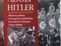 Tragedia Europei - Adolf Hitler