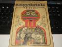 """Anecdotele Stiintei"" Neculai Velichi Editura Albatros 1971"