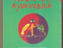 Medicina Ayurvedica-Alexandru Dobos