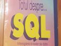 Totul despre... SQL de Adrian si Corina Pascu
