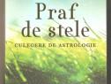 Valeriu Panoiu-Praf de stele-culegere de astrologie