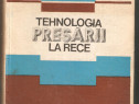 M.Teodorescu-Tehnologia Presarii la rece