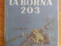 La borna 203 - Alexandru Jar / C48P