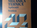 Mecanica Tehnica- Aplicaţii Statica