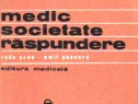 Medic, societate, raspundere de radu ozun emil poenaru