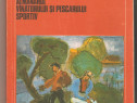 Almanahul vanatorului si pescarului sportiv '80