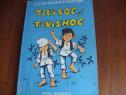 Tivisoc si Tivismoc ( 155 pagini, cu ilustratii color ) *