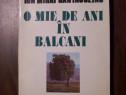 O mie de ani in Balcani - Ion Mihai Cantacuzino (1996)