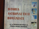 Istoria astronauticii romanesti - Ioan N. Radu (2000)