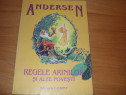 Andersen - Regele arinilor si alte povesti (1998, ilustrata)