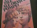 Ultimele zile ale orasului Pompei - E.Bulwer Lytton
