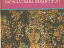 Cartea Teodora, imparateasa Bizantului Charles Diehl istorie