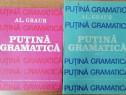 Al. Graur - Putina gramatica, 2 vol.