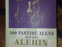300 partide alese ale lui Alehin comentate de el insusi