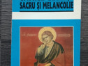Cristian badilita sacru si melancolie