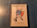 Gargantua de Francoys Rabelais ( carte pt. copii )
