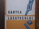 Cartea lacatusului - T. Mucica / R7P4F