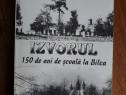 Izvorul, 150 de ani de scoala la Bilca, autograf / R5P2F