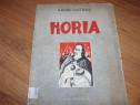 Aron Cotrus - Horia ( editia 1938, foarte rara ) *