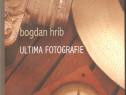 Bogdan Hrib-Ultima fotografie