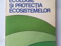 Ecologie si protectia ecosistemelor